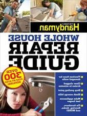Uc Family Handyman Whole House Repair Guide: Over 300 Step-B
